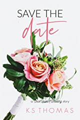 Save The Date (a Once Upon a Wedding Story) Kindle Edition