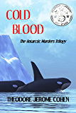Cold Blood: The Antarctic Murders Trilogy