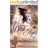 Dark Ages 1-3 Sammelband: Reich der Feen
