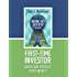 First Time Investor: Grow and Protect Your Money (How To Invest)