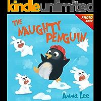 Book for kids : The Naughty Penguin: Polar Bear, Rabbit (Childrens Picture Book,Bedtime Story, Beginner reader…
