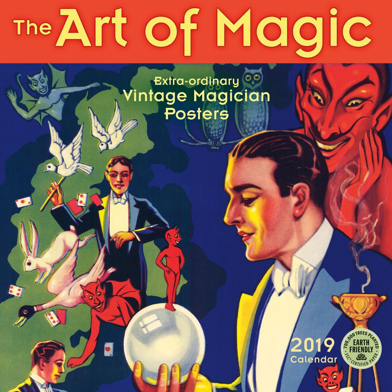 the art of magic 2019 wall calendar extraordinary vintage magician posters
