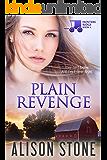 Plain Revenge: An Amish Romantic Suspense Novel (Hunters Ridge Book 4)