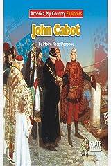 John Cabot (Explorers) Kindle Edition