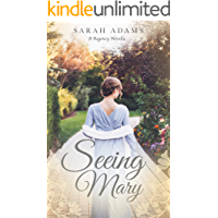 Seeing Mary: A Regency Short Story (Dalton Family Book 0)