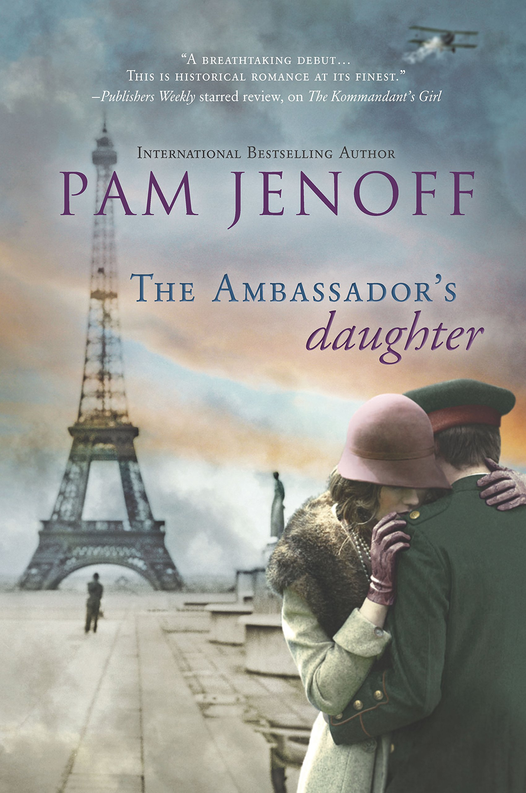 The Ambassador's Daughter (The Kommandant's Girl): Pam Jenoff:  9780778315094: Amazon.com: Books