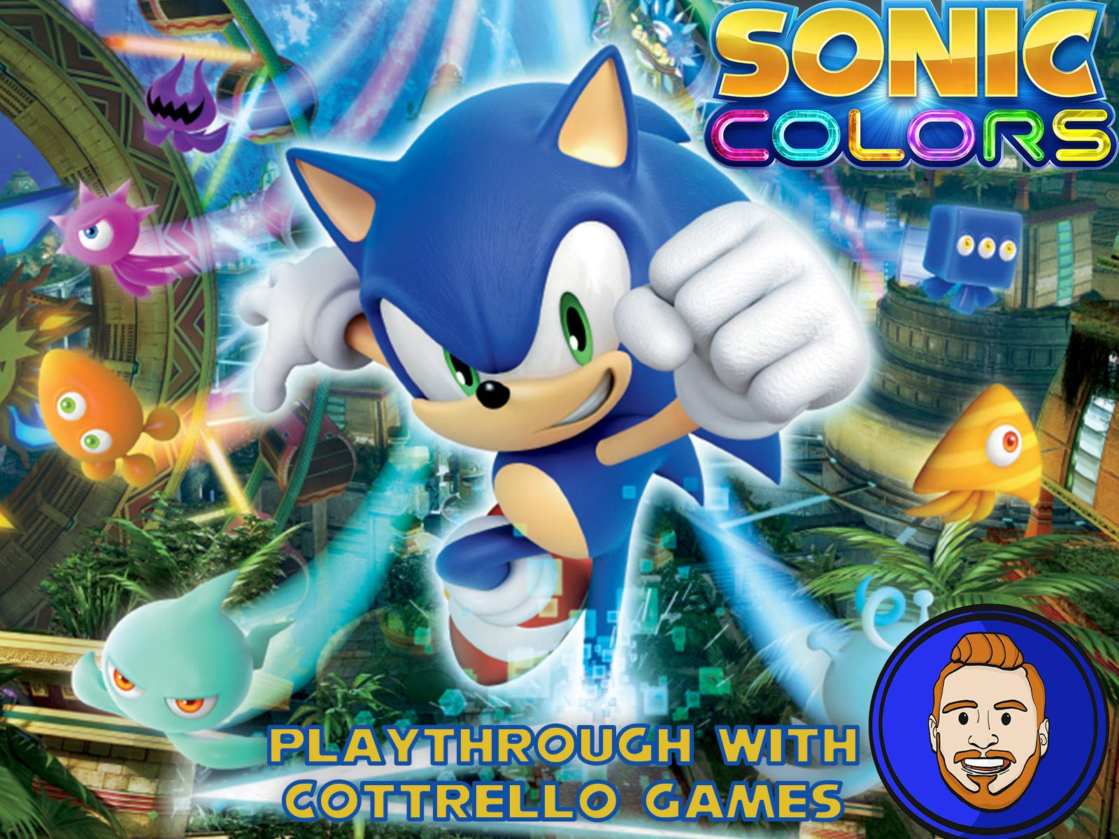 Sonic Colors Playthrough with Cottrello Games