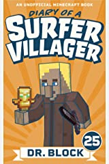 Diary of a Surfer Villager: Book 25: (an unofficial Minecraft book) Kindle Edition