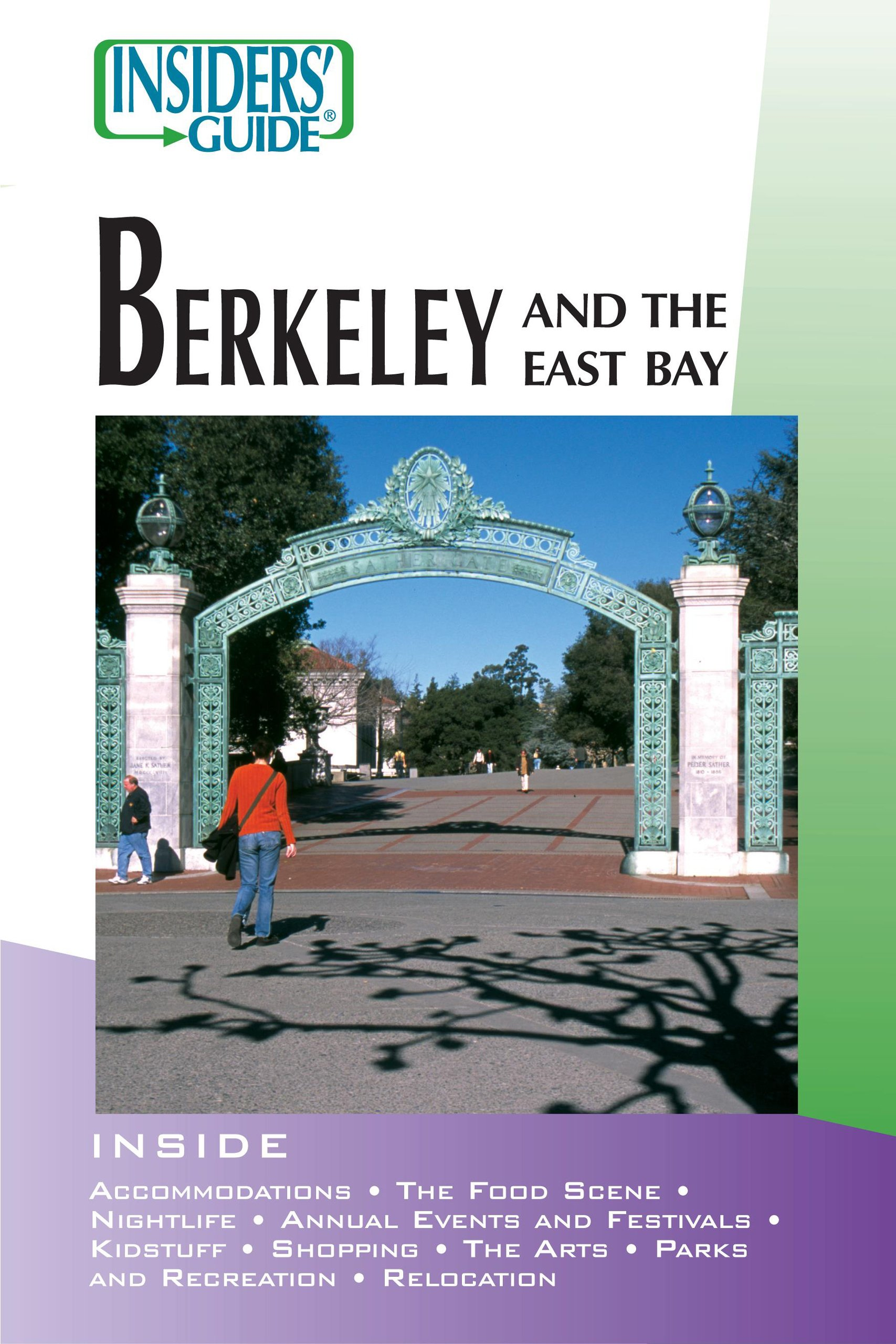 Insiders' Guide to Berkeley and the East Bay (Insiders' Guide Series) pdf