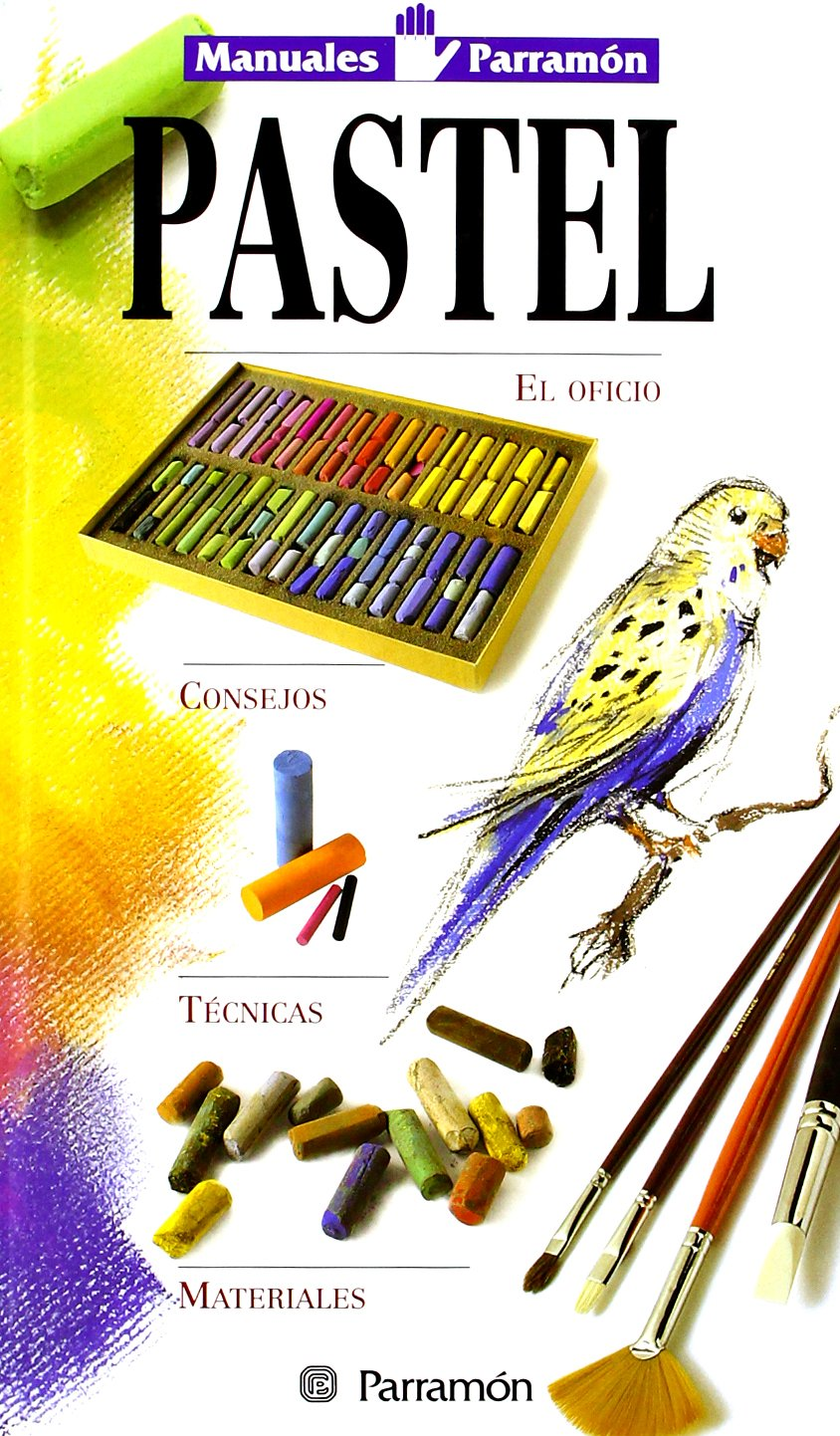 Manuales parramon tecnicas pastel (Spanish Edition)