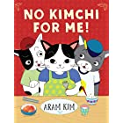 No Kimchi For Me! (Yoomi, Friends, and Family)