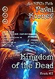 Kingdom of the Dead (An NPC's Path Book #2) LitRPG Series