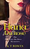 Hana Du Rose: A New Zealand Mystery (The Hana Du Rose Mysteries Book 3)