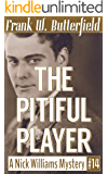 The Pitiful Player (A Nick Williams Mystery Book 14)