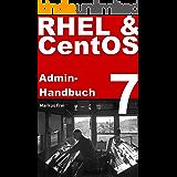 RHEL 7 & CentOS 7 Admin-Handbuch (German Edition)