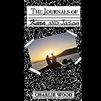 The Journals of Kara and Jason (English Edition)