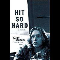 Hit So Hard: A Memoir book cover