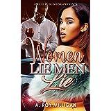 Women Lie Men Lie: A Gritty Urban Fiction Novel of Vengeance and Murder Set in Pontiac, Michigan