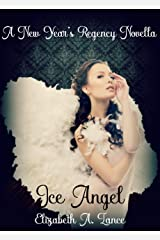Ice Angel: A New Year's Regency Novella
