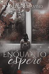 Enquanto Espero (Portuguese Edition) Kindle Edition