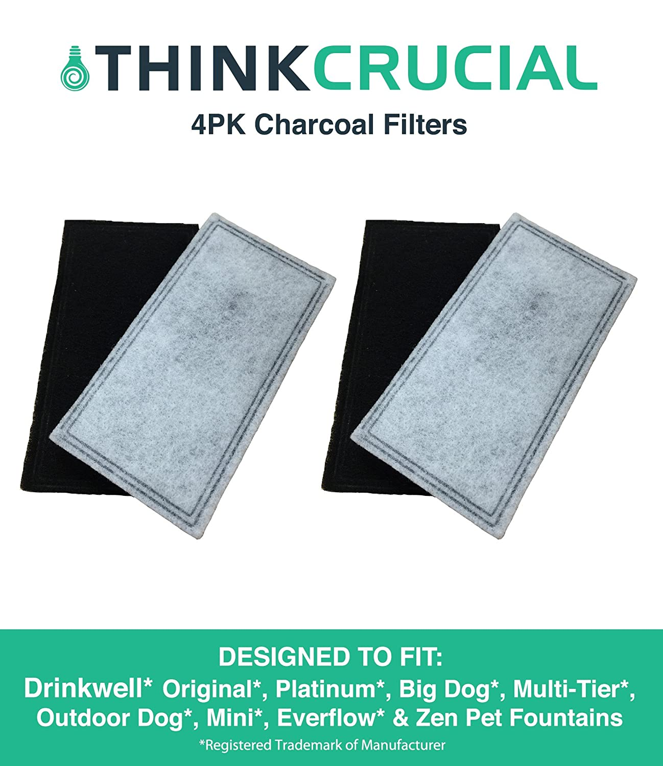 4 Replacements for Drinkwell Two-Chamber Charcoal Filters, Fits Big Dog, Everflow, Mini, Multi-Tier, Original, Outdoor Dog, Platinum, & Zen Fountains, by Think Crucial