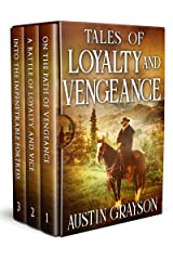 Tales of Loyalty and Vengeance: A Western Adventure Novel Collection Kindle Edition
