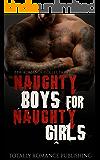 Naughty Boys for Naughty Girls