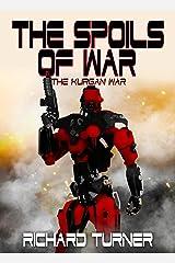 The Spoils of War (The Kurgan War Book 9) Kindle Edition