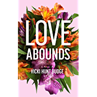 Love Abounds (English Edition)
