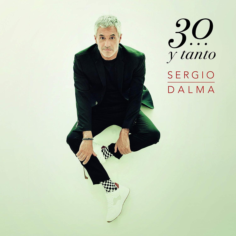 Sergio Dalma 30 … Y Tanto