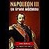 Un Grand Méconnu : NAPOLEON III