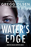 Water's Edge: A totally gripping crime thriller (Detective Megan Carpenter Book 2)