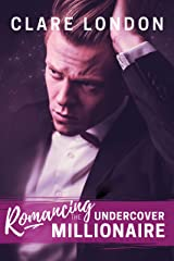 Romancing the Undercover Millionaire (English Edition) Edición Kindle