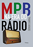 MPB na era do rádio