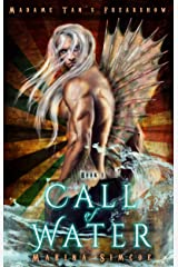 Call of Water (Madame Tan's Freakshow Book 1) Kindle Edition