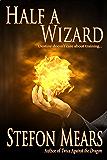 Half a Wizard (Cavan Oltblood series Book 1)