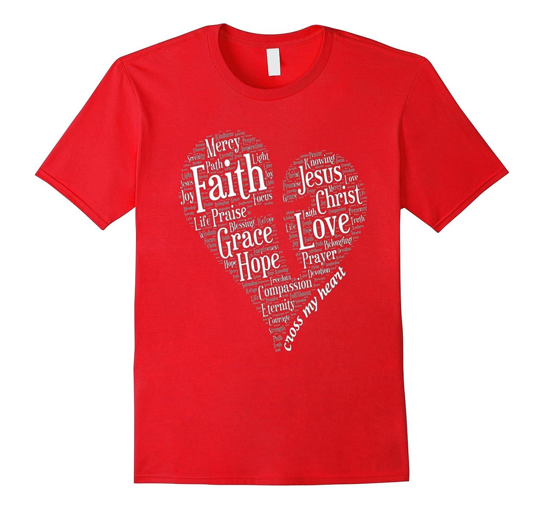 God/ Jesus/ Christian Shirt: FAITH'S HEART-CL