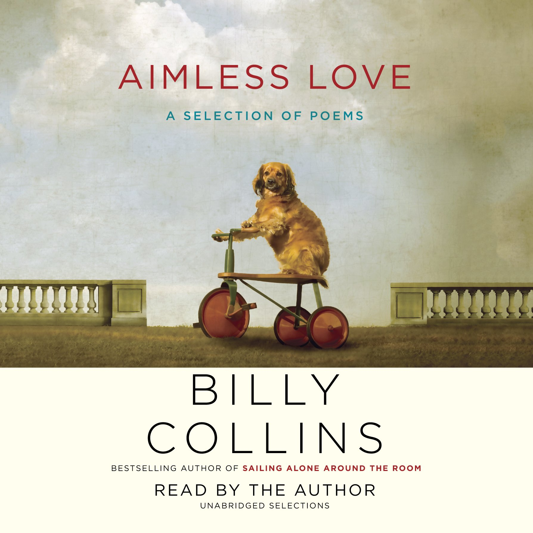 Aimless Love: A Selection of Poems