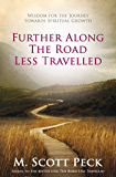 Further Along The Road Less Travelled (English Edition)
