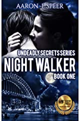 Night Walker (Undeadly Secrets Book 1) Kindle Edition