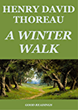 A Winter Walk (Annotated) (English Edition)