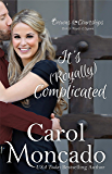 It's (Royally) Complicated: A Contemporary Christian Romance (Crowns & Courtships Book 9)