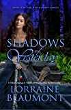 Shadows of Yesterday (A New Adult Time Travel Romance): Book Two (Ravenhurst Series) New 2018 Edition