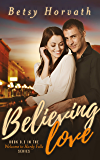 Believing Love (Welcome to Hardy Falls)