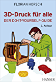 3D-Druck für alle: Der Do-it-yourself-Guide