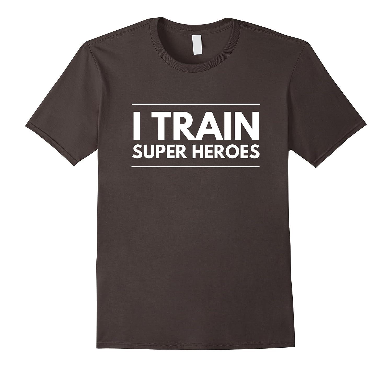 Mens I Train Super Heroes best new Dad papa funny gift t-shirt-Art