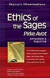 Ethics of the Sages: Pirke Avot—Annotated & Explained (SkyLight Illuminations)