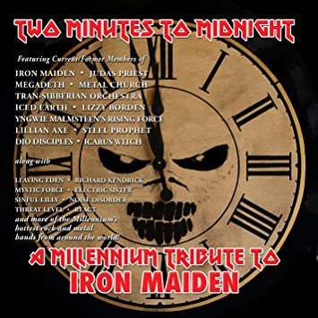 Two Minutes To Midnight A Millennium Tribute To Iron Maiden