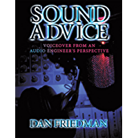 Sound Advice: Voiceover from an Audio Engineer's Perspective