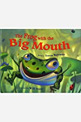 The Frog with the Big Mouth Kindle Edition